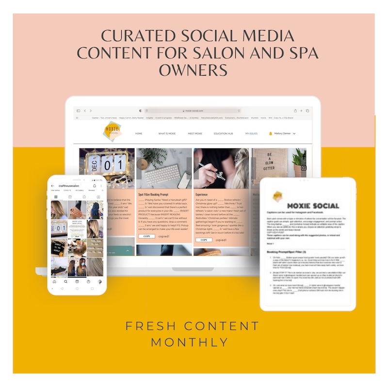 Moxie Social on phone/desktop/tablet. Text: Curated social media content for salon/spa owners. Fresh content monthly.